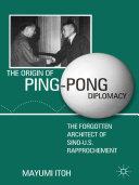 The Origin of Ping-Pong Diplomacy