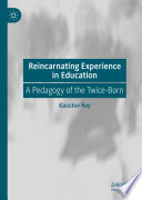 Reincarnating Experience in Education Book
