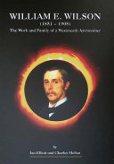 William E. Wilson (1851-1908) - The Work and Family of a Westmeath Astronomer Pdf/ePub eBook