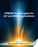 Lpwan Technologies For Iot And M2m Applications Book PDF