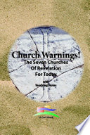 Church Warnings  The Seven Churches of Revelation for Today with Teaching Notes