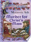 Murder for Christ s Mass