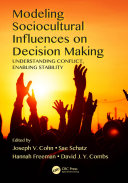 Modeling Sociocultural Influences on Decision Making: Understanding ...