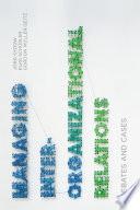 Managing Inter Organizational Relations Book