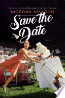 Save the Date Morgan Matson Cover