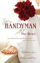 A Handyman for the Heart