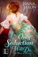 Only Seduction Will Do