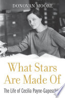link to What stars are made of : the life of Cecilia Payne-Gaposchkin in the TCC library catalog