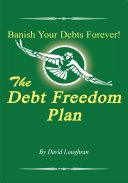 The Debt Freedom Plan Pdf