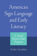 American Sign Language and Early Literacy