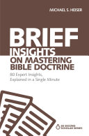 Brief Insights on Mastering Bible Doctrine
