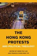 The Hong Kong Protests and Political Theology