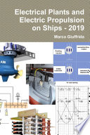 Electrical Plants and Electric Propulsion on Ships   2019