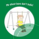 My Ghost Boys Don t Bully