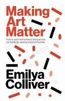 Making Art Matter Book
