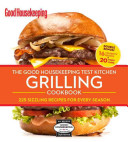 The Good Housekeeping Test Kitchen Grilling Cookbook Book PDF