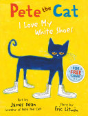 Pdf Pete the Cat I Love My White Shoes