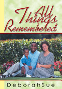 All Things Remembered