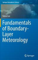 Fundamentals of Boundary Layer Meteorology