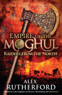 Empire of the Moghul: Raiders From the North Book
