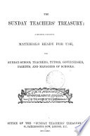 The Sunday teachers  treasury  ed  by W M  Whittemore