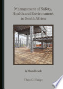 Management of Safety  Health and Environment in South Africa