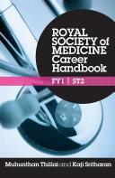 Royal Society of Medicine Career Handbook  FY1   ST2