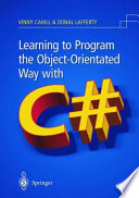 Learning To Program The Object Oriented Way With C