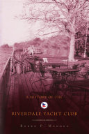 Pdf A History of the Riverdale Yacht Club