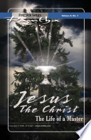 Jesus Christ The Life Of A Master