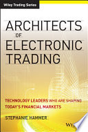 Architects Of Electronic Trading Book PDF