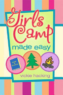 Girls Camp Made Easy