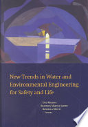 New Trends in Water and Environmental Engineering for Safety and Life