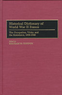 Historical Dictionary of World War II France