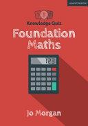 Knowledge Quiz: Foundation Maths
