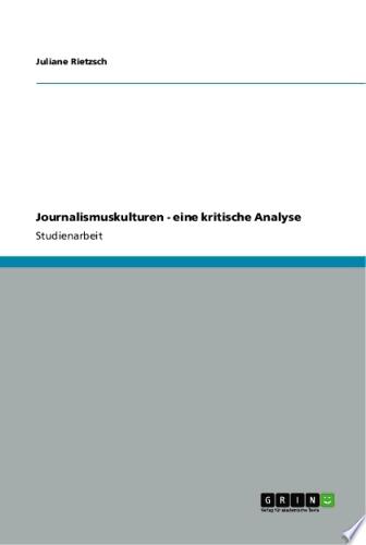 Journalismuskulturen   Eine Kritische Analyse