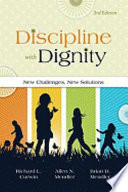 """Discipline with Dignity: New Challenges, New Solutions"" by Richard L. Curwin, Allen N. Mendler, Brian D. Mendler"