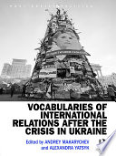 Vocabularies of International Relations After the Crisis in Ukraine Book PDF