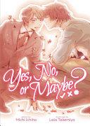 Yes, No, or Maybe? (Light Novel) image