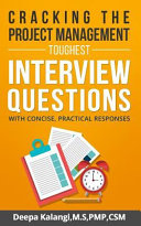 Cracking the Toughest Project Management Interview Questions