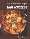 Oh 1001 Homemade Whole30 Recipes
