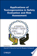 Applications Of Toxicogenomics In Safety Evaluation And Risk Assessment Book PDF