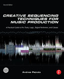 Creative Sequencing Techniques for Music Production Pdf/ePub eBook