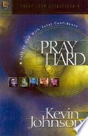 Pray Hard