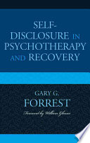 Self Disclosure In Psychotherapy And Recovery