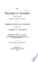 The Philosophy of Arithmetic as Developed from the Three Fundamental Processes of Synthesis, Analysis, and Comparison