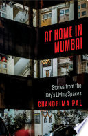 At Home in Mumbai  Stories from the City s Living Spaces