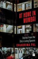 At Home in Mumbai: Stories from the City's Living Spaces