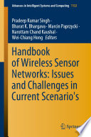 Handbook of Wireless Sensor Networks  Issues and Challenges in Current Scenario s