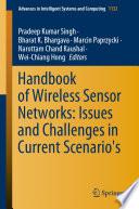 """Handbook of Wireless Sensor Networks: Issues and Challenges in Current Scenario's"" by Pradeep Kumar Singh, Bharat K. Bhargava, Marcin Paprzycki, Narottam Chand Kaushal, Wei-Chiang Hong"